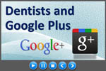 Dental practice marketing with Google Plus