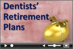 Dentists and retirement planning
