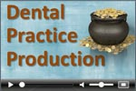 Dental Production