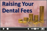 Dental management: Raising dental fees